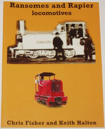 Ransome and Rapier Locomotives, by Chris Fisher and Keith Halton